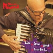 The Cook The Clown The Monk And The Accordionist Songs