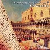 Les Grands Peintres Et La Musique (Famous Painters' Music Collection): Canaletto, Vol. 10/16 Songs