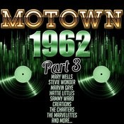 Motown 1962, Part 3 Songs