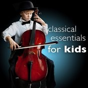 Classical Essentials For Kids - Smart Study Intelligence Brain Power Songs