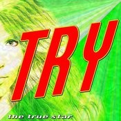 Try (Where There Is Desire) Song