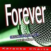 Forever (Originally Performed By Medina) [Karaoke Version] Song