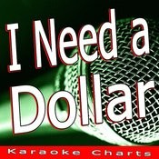 I Need A Dollar (How To Make It In America) Song