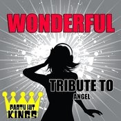 Wonderful (Tribute To Angel) Song