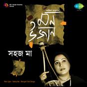 Mon Ujan Sahaj Ma Songs