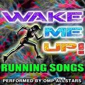 Wake Me Up! Running Songs Songs