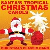 Santa's Tropical Christmas Carols Songs