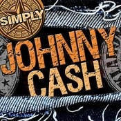 Simply Johnny Cash (Remastered) Songs