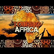 Touring Africa Songs
