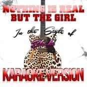Nothing Is Real But The Girl (In The Style Of Blondie) [Karaoke Version] Song