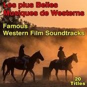 Les Plus Belles Musiques De Westerns (Famous Westerns Soundtracks) Songs