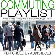 Commuting Playlist Songs