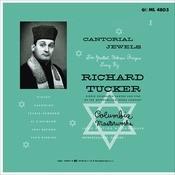 Richard Tucker - Cantorial Jewels Songs
