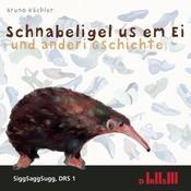 Schnabeligel Us Em Ei Songs