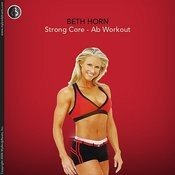 Mybodybeats Presents Strong Core - Ab Workout With Beth Horn Songs