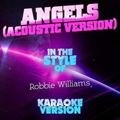 Angels (Acoustic Version) [In The Style Of Robbie Williams] [Karaoke Version] Song