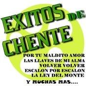 Exitos De Chente Songs