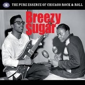 Breezy Sugar: The Pure Essence Of Chicago Rock & Roll Songs