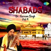 Dr Gurnam Singh Shabads Vol 4 Songs