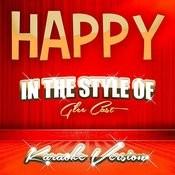 Happy (In The Style Of Glee Cast) [Karaoke Version] - Single Songs