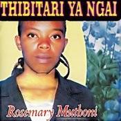Thibitari Ya Ngai Songs