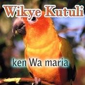 Wikye Kutuli Songs