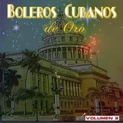 Boleros Cubanos De Oro, Vol. 2 Songs