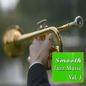 Smooth Jazz Music, Vol. 3 Songs