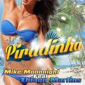 Piradinha (Feat.Thiago Martins) Songs