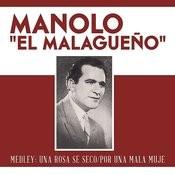Medley: Una Rosa Se Seco/Por Una Mala Muje Songs