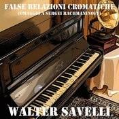 False Relazioni Cromatiche (Omaggio A Sergei Rachmaninoff) Song