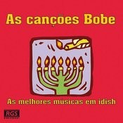As Cançoes Bobe Songs