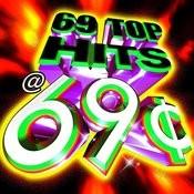 69 Top Hits @ 69¢ Songs