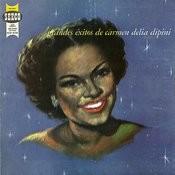 Grandes Éxitos De Carmen Delia Dipini Songs