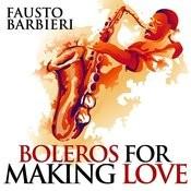 Boleros For Making Love Songs