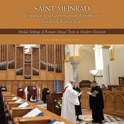 St. Meinrad Entrance And Communion Antiphons For The Church Year Songs