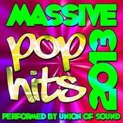 Massive Pop Hits: 2013 Songs
