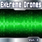 Extreme Drones, Vol. 3 Songs