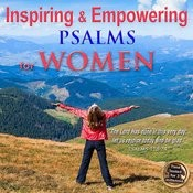 Inspiring And Empowering Psalms For Women Songs
