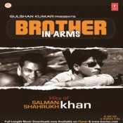 Brother In Arms-Salman-Sahrukh Songs