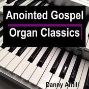 Anointed Gospel Organ Classics Songs