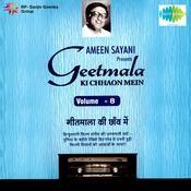 Geetmala Ki Chhaon Mein Ameen Sayani Volume 7 Songs