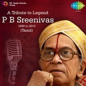 P.B. Sreenivas: A Tribute To Legend, 1930-2013 Songs