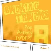 Backing Tracks / Pop Artists Index, A, (Aaron Tippin / Aaron Tippin & Thea Tippin / Abandoned Pools), Volume 5 Songs