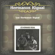 Los Hermanos Rigual Songs