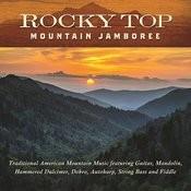 Rocky Top: Mountain Jamboree Songs