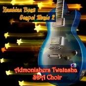 Zambian Best Gospel Music 2 Songs