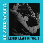 Lester Leaps In, Vol. 3 Songs