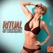 Ritual Of Weekends Songs