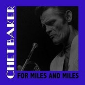 For Miles And Miles Songs